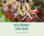 Try this easy to make keto-friendly taco salad that the whole family will love to eat!