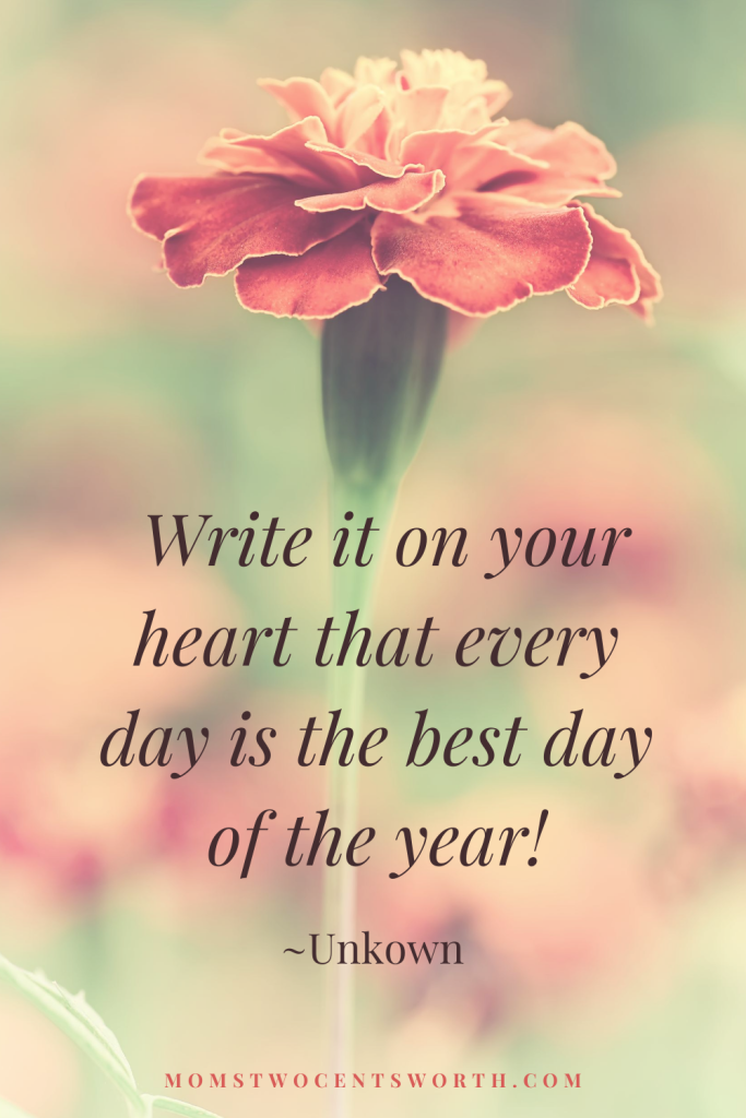 Write it on your heart that every day is the best day of the year! Plus 50 more motivational morning quotes to start your day on a positive note! #bestdayoftheyear #dailyquote #quoteoftheday