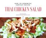 I am obsessed with the Thai Chicken Salad from Earl of Sandwich. So much so that I set out to recreate it at home. Check out my easy to make a copycat recipe and enjoy it as a salad or wrap at home.