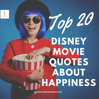 Top 20 Disney Movie Quotes About Happiness