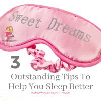 3 Outstanding Tips To Help You Sleep Better