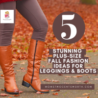 5 Stunning Plus Size Fall Fashion Ideas for Leggings and Boots